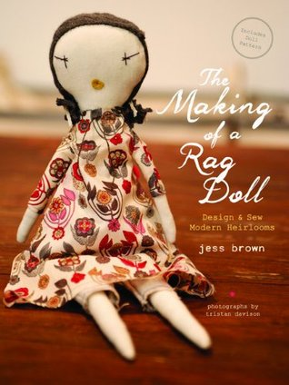 Book for how to make handmade heirloom and vintage rag dolls